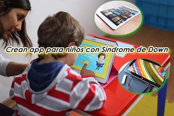 App para niños con síndrome de down capacidades trabajo inclusion inclusivo